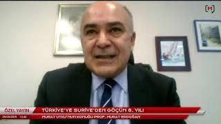 Türkiye'ye Suriye'den göçün 8. yılı Konuk: Prof. Murat Erdoğan