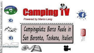 Camping Barco Reale, San Baronto, Toskana, Italien