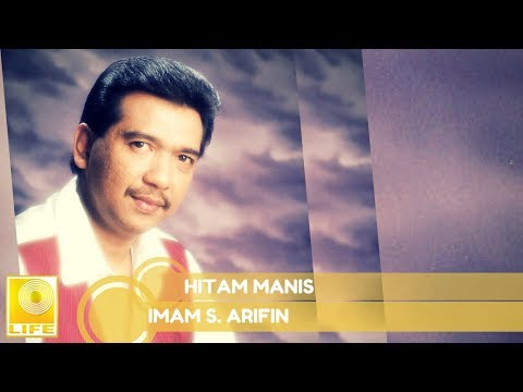 Imam S.Arifin - Hitam Manis
