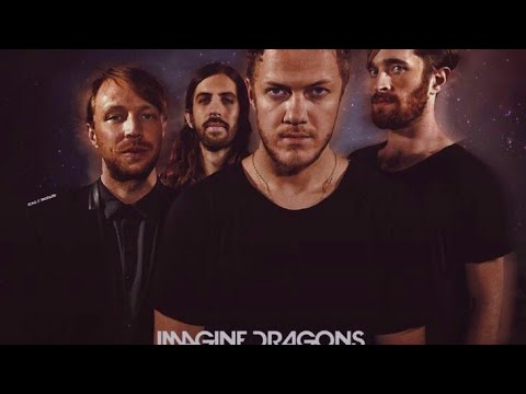 Top 10 Imagine Dragons songs  UPDATED 2019