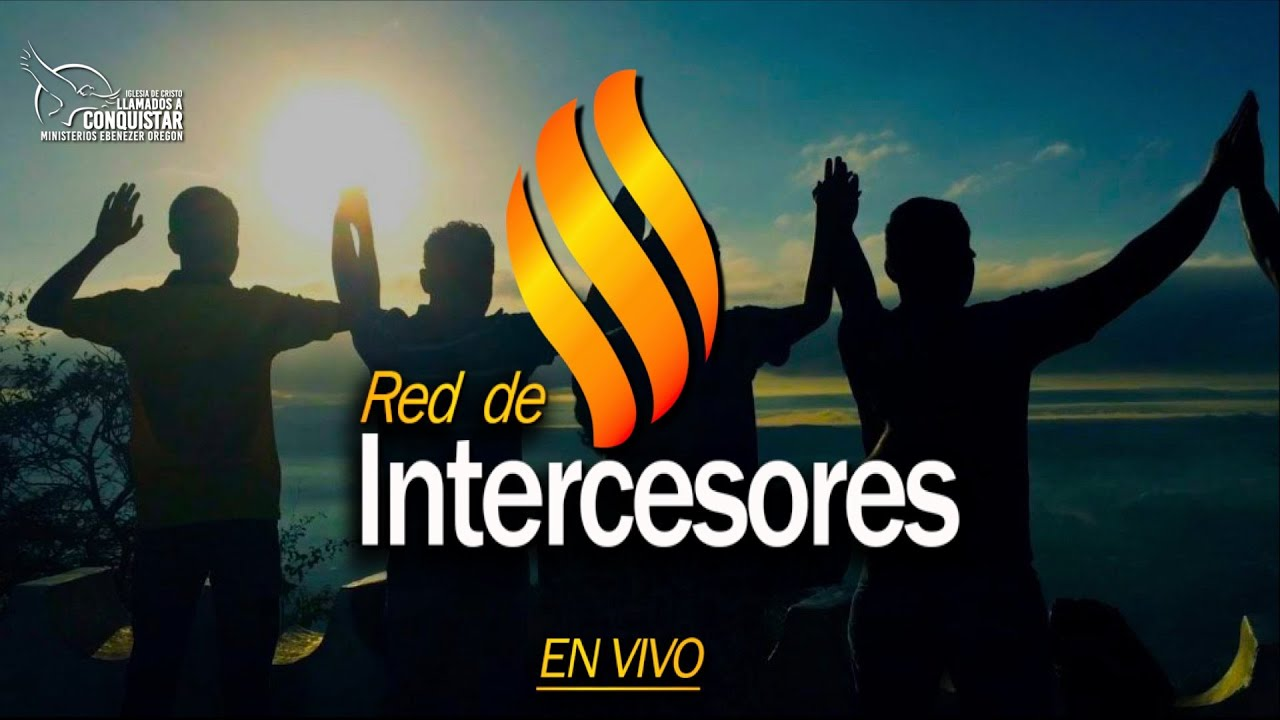 Intercesión en vivo 7-8-2020