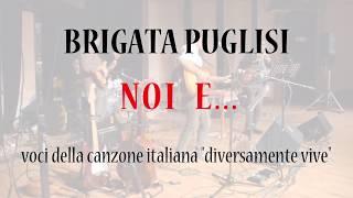 Brigata Puglisi - NOI E...