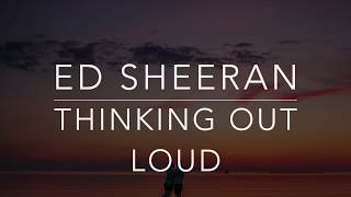 Ed Sheeran - Thinking Out Loud (Lyrics/Tradução/Legendado)(HQ)