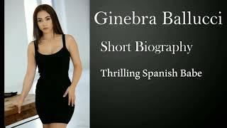 Ginebra ballucci short biography.