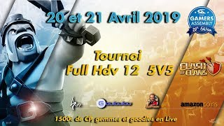 TOURNOI CLASH OF CLANS 1500€ Cash Prize   GAMER ASSEMBLY 2019 - Poitiers