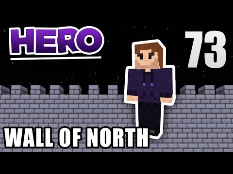 Minecraft HERO #73 - The Wall of North | Zombey