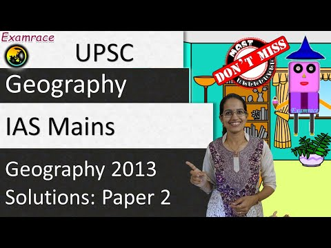 IAS Mains Geography Optional 2013 Solutions: Paper 2