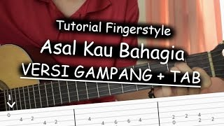 Video Belajar Fingerstyle (Asal Kau Bahagia - Armada) + TAB download MP3, 3GP, MP4, WEBM, AVI, FLV Januari 2018