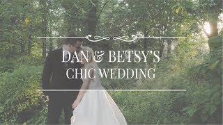 Dan and Betsy's Chic Wedding