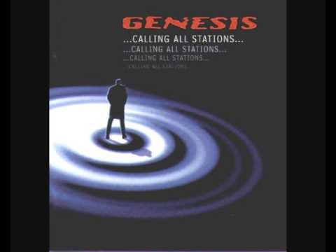 Genesis. Calling All Stations. If That's What You Need