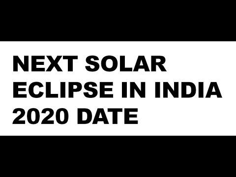 NEXT SOLAR ECLIPSE IN INDIA 2020 DATE