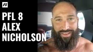 UFC Veteran Alex Nicholson Talks PFL Heavyweight Playoff Fight Against Jack May