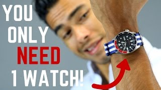 How to Build a One Watch Collection | You Only NEED 1 Watch!
