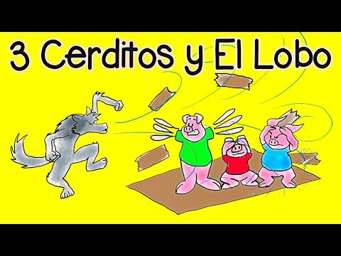 Los Tres Cerditos y el Lobo Feroz - Cuentos Infantiles - Videos para Niños