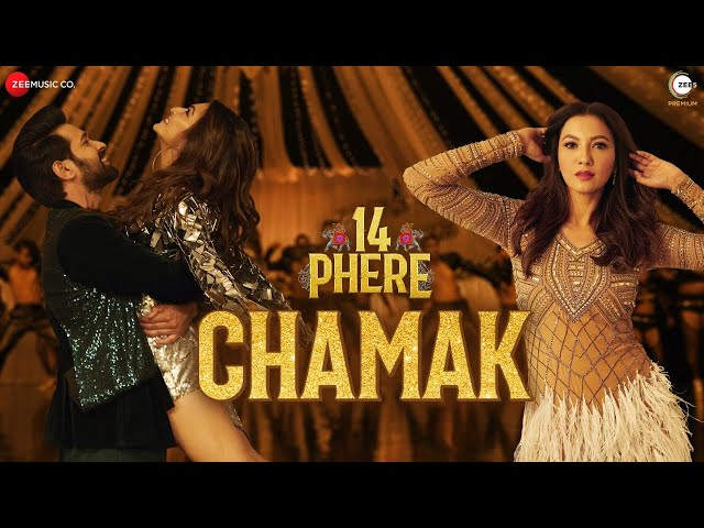 Chamak - 14 Phere | Vikrant Massey, Kriti Kharbanda & Gauahar Khan | Raajeev B, Sharvi Y & Pinky M
