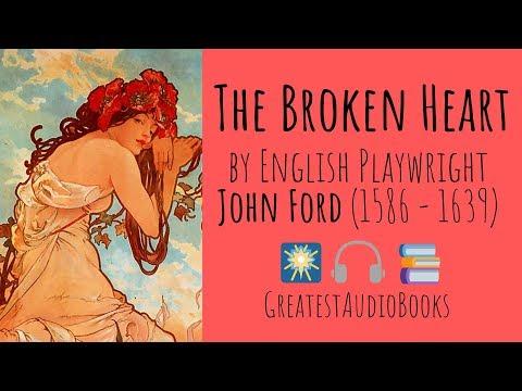 💔 THE BROKEN HEART By John Ford - FULL AudioBook 🎧📖   Greatest🌟AudioBooks