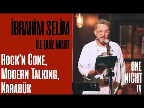 İbrahim Selim İle Quiz Night - 3 (Bölüm 3) – Rock'n Coke, Modern Talking, Karabük
