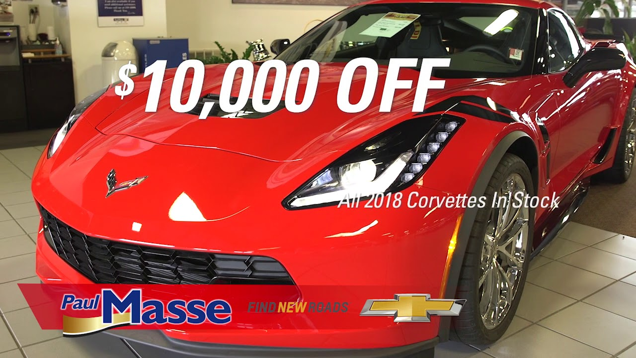 Paul Masse Chevrolet >> Buy Happy With 10 000 Off Every New 2018 Corvette At Paul Masse Chevrolet
