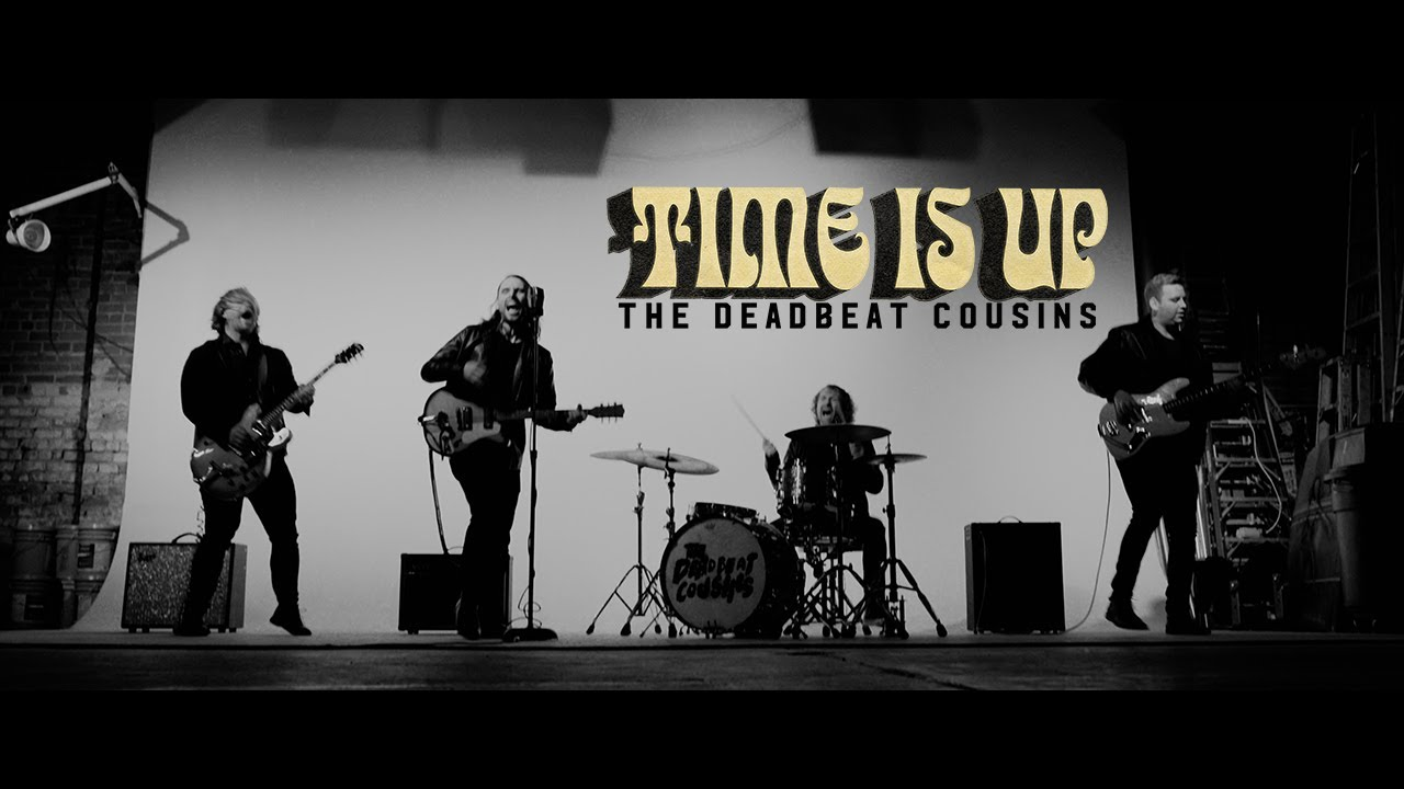 The Deadbeat Cousins - Time Is Up [Official Music Video]