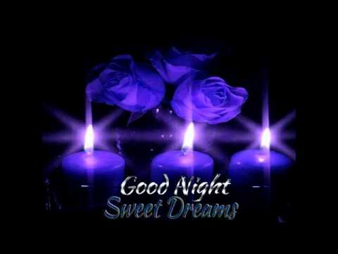 Good night & sweet dreams - YouTube