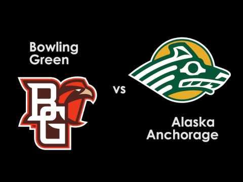 Bowling Green vs. Alaska Anchorage   11.26.16