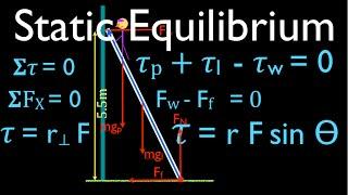 Physics, Torque (12 of 12) Static Equilibrium, Ladder Problem