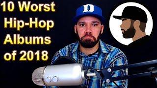 10 Worst Hip-Hop Albums Of 2018