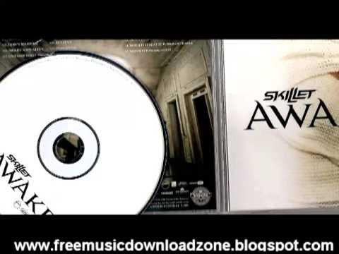 Skillet Awake Bonus Tracks[HQ MP3]
