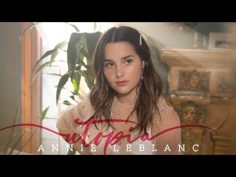 Annie LeBlanc - Utopia (Official Lyric Video)