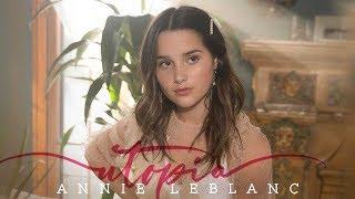 Annie LeBlanc - Utopia (Official Lyric Video)