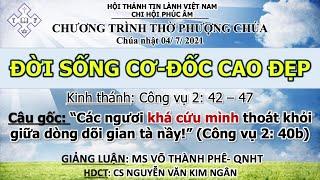 HTTL PHÚC ÂM - Chương trình thờ phượng Chúa - 04/07/2021