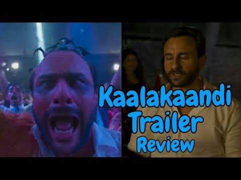 Kaalakaandi Official Trailer Review l Saif...