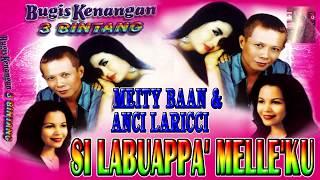 Download Lagu Bugis Si Labuappa' Melle'ku - Meity Baan Feat Anci Laricci