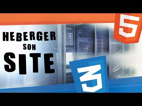 CREER UN SITE WEB ? #15 - HEBERGEMENT DU SITE