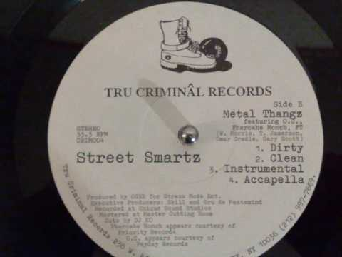 Street Smartz - Metal Thangz ( f. O.C. & Pharoahe Monch)