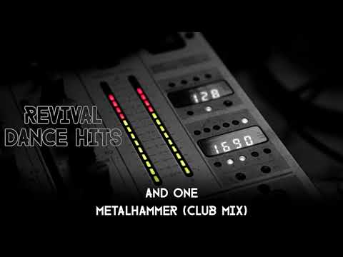 And One - Metalhammer (Club Mix) [HQ]