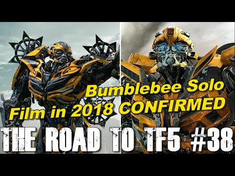 Transformers 6 Is A Bumblebee Spin-Off Movie?? - [THE ROAD TO TF5 #38]