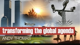 Andy Thomas - Transforming the Global Agenda