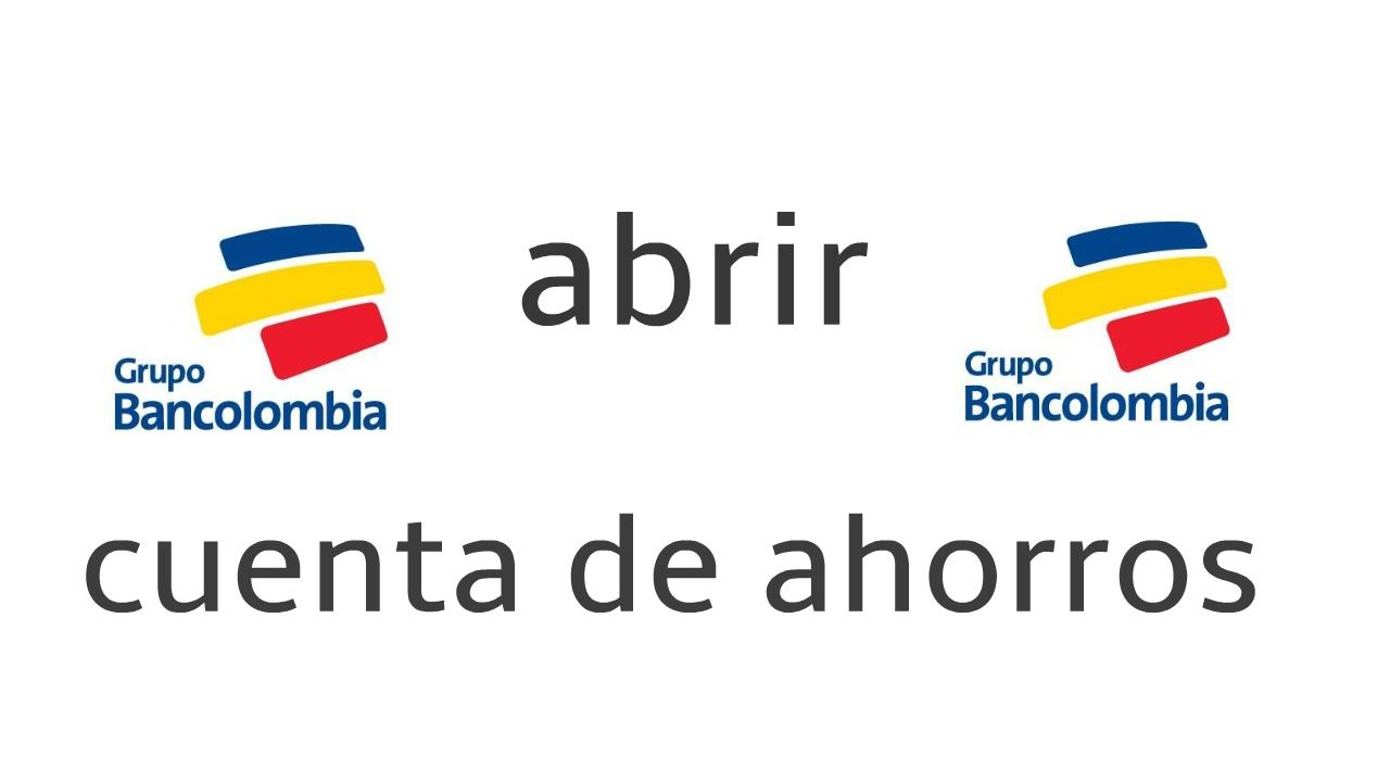 Cuenta De Ahorros Bancolombia Youtube Abrir Cuenta De Ahorros Bancolombia F 225 Cil Y R 225 Pido