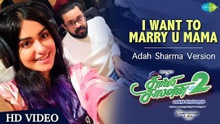 I Want To Marry You Mama | Adah Sharma Version | Charlie Chaplin2| Prabhu Deva| Amrish| Yugabharathi