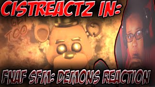 [FNAF SFM] Demons (BY: Imagine Dragons) REACTION | WHEN THE DAYS ARE COLD...