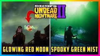 Red Dead Redemption 2 Undead Nightmare - NEW FINDINGS! Red Moon Spotted, Green Mist & MORE! (RDR2)
