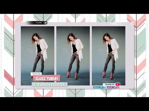 I LOOK - Fashion Tips, Membentuk Ilusi Tubuh