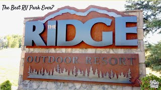 The Best RV Park Ever? - The Ridge Outdoor Resort Pigeon Forge TN