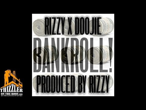 Rizzy & Doojie of Gamed Up - Bankroll! (Produced by Rizzy) [Thizzler.com]