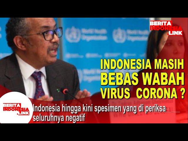 Indonesia masih bebas wabah Virus  Corona ?