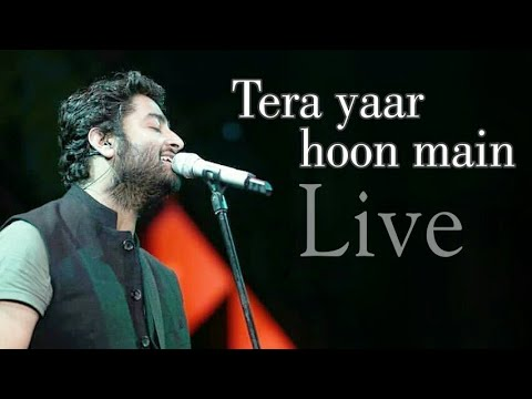 Tera yaar hoon Main Arijit Singh Live ❤ Mumbai | 24 march 2018 HD