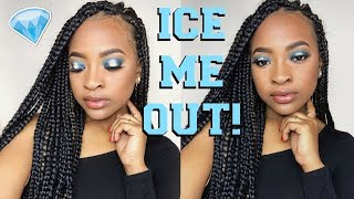 ICE ME OUT! MAKEUP