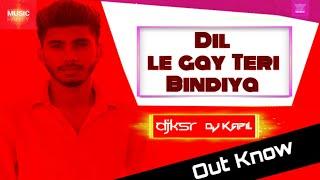 Dil Le Gayi Teri Bindiya Party mix || Dj ksr || by Dj sub chauhan ||.