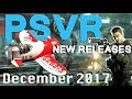 PSVR Releases December 2017 | 15 new games released this month!